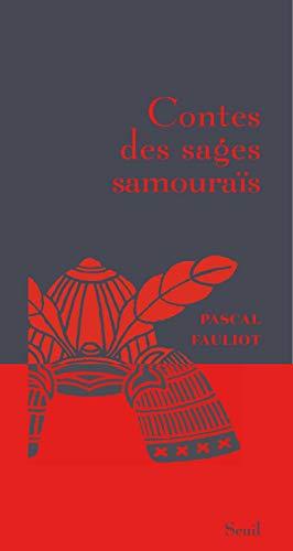 Contes des sages samouraïs par Pascal Fauliot
