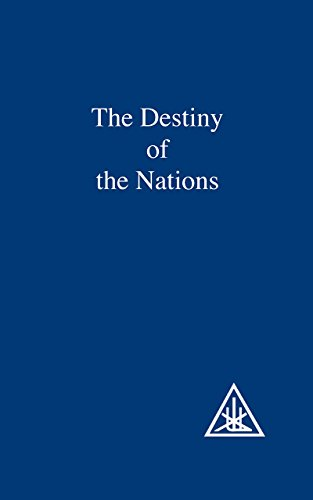 The Destiny of the Nations by Alice A. Bailey (1-Dec-1971) Paperback