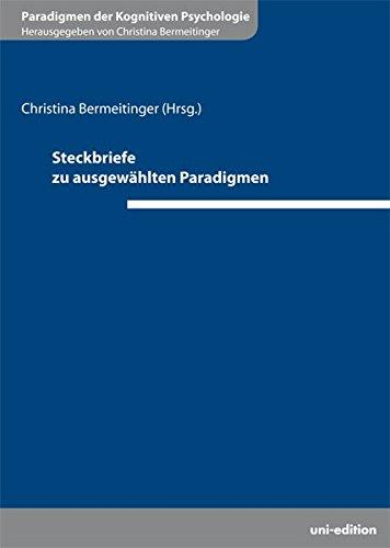 Steckbriefe zu ausgewählten Paradigmen (Paradigmen der Kognitiven Psychologie)