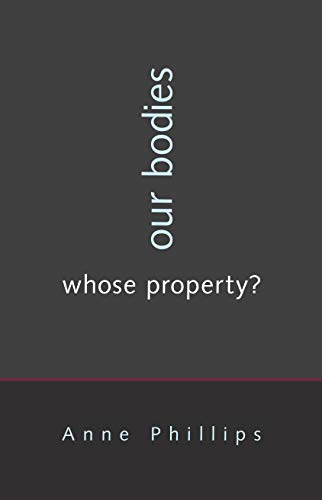 Our Bodies, Whose Property? (English Edition)