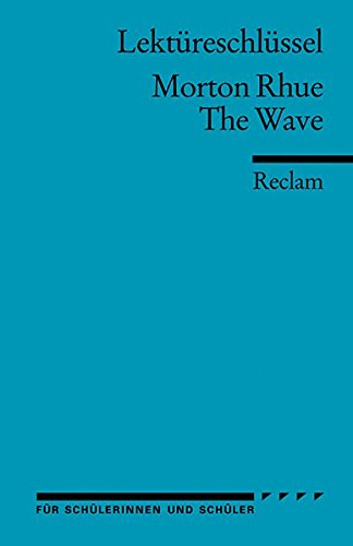 the wave by morton rhue essay