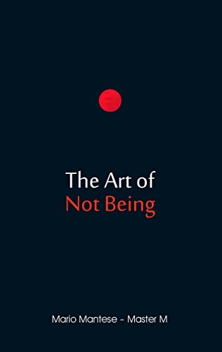 The Art of Not Being