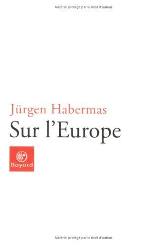 Sur l'Europe par Jürgen Habermas