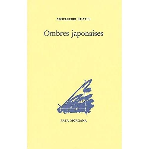 Ombres japonaises, précédé de 'Nuits blanches'