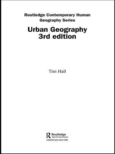 Urban geography routledge contemporary human geography series urban geography routledge contemporary human geography series by hall tim fandeluxe Choice Image