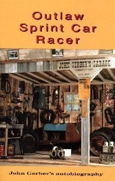 Outlaw Sprint Car Racer by John Bryan Gerber