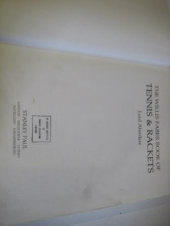 The Willis Faber Book of Tennis and Rackets por Morys George Lyndhurst Bruce Baron Aberdare