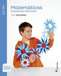 Matemáticas enseñanzas aplicadas serie soluciona 3 eso saber hacer