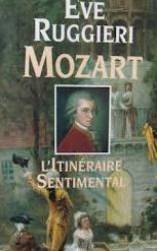 Mozart : L'itinraire sentimental