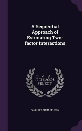 A Sequential Approach of Estimating Two-factor Interactions