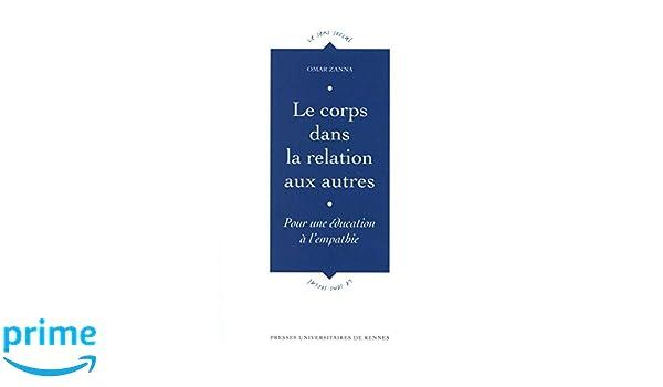 most popular better new list Amazon.fr - Le corps dans la relation aux autres : Pour une ...