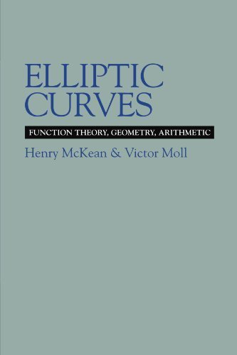 Elliptic Curves: Function Theory, Geometry, Arithmetic by McKean, Henry, Moll, Victor (1999) Paperback