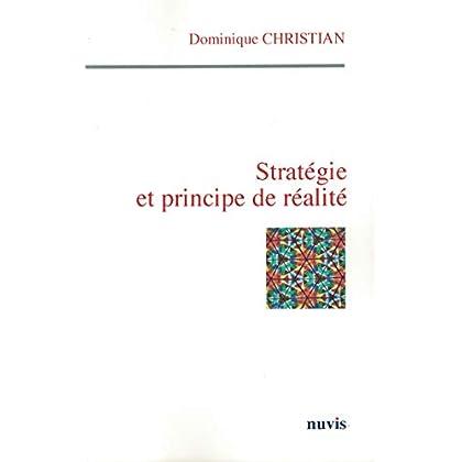 Stratégie et principe de réalité