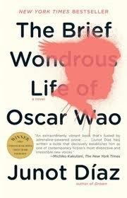 The Brief Wondrous Life of Oscar Wao Publisher: Riverhead Trade; Reprint edition