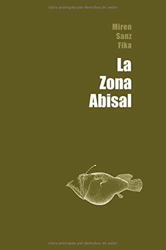 La zona abisal: Guion teatral de la obra Sal Marina