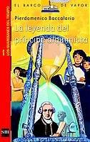 La leyenda del príncipe alquimista (Barco de Vapor Roja) por Pierdomenico Baccalario