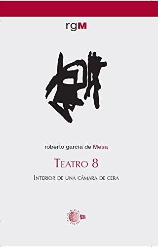 Teatro 8. Interior De Una Cámara De Cera por Roberto García De Mesa