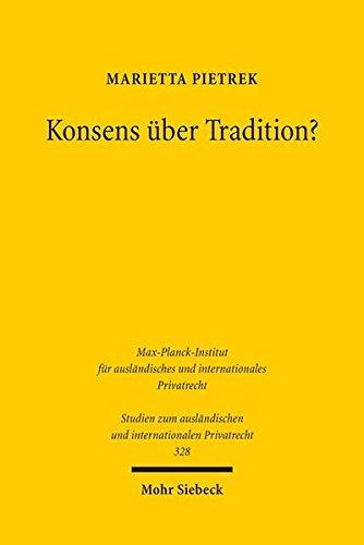 Konsens über Tradition?: Eine Studie zur Eigentumsübertragung in Brasilien, Deutschland und Portugal (Studien zum ausländischen und internationalen Privatrecht, Band 328)