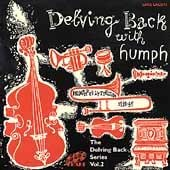 Delving Back With Humph 1948-1949