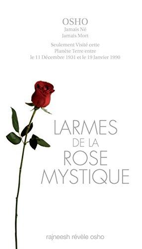 larmes de la ROSE MYSTIQUE