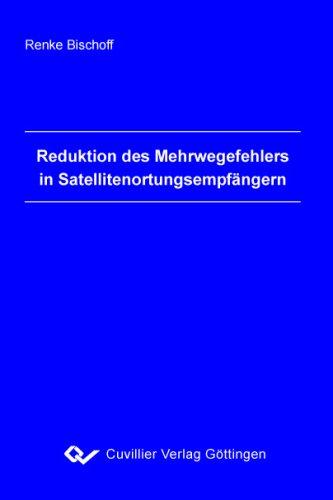 Reduktion des Mehrwegefehlers in Satellitenortungsempfängern