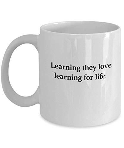 Learning they love. learning for life 11 oz Coffee Mug - A Childcare Worker Ceramic Cup Gift for Childcare Workers - 14 Oz Commuter Mug