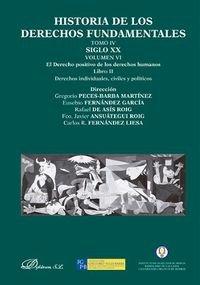 Historia De Los Derechos Fundamentales. Tomo IV. Siglo XX. El Derecho Positivo De Los Derechos Humanos - Volumen VI, Libro II: 4