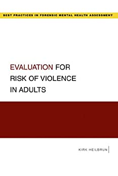 Evaluation For Risk Of Violence In Adults (best Practices For Forensic Mental Health Assessments) por Kirk Heilbrun epub