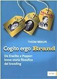 eBook Gratis da Scaricare Cogito ergo brand Da Eraclito a Popper breve storia filosofica del branding (PDF,EPUB,MOBI) Online Italiano