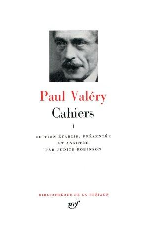 Paul Valéry : Cahiers, tome I par Paul Valéry