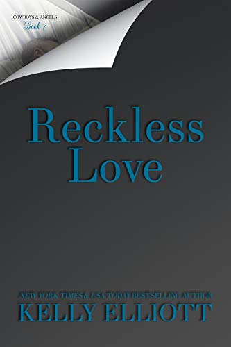 Reckless Love (Cowboys and Angels Book 7) (English Edition)