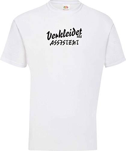 Shirtinstyle T-Shirt Karneval Verkleidet als Assistent Die Beste Verkleidung Farbe Weiss, Größe S