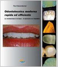 Odontotecnica moderna rapida ed efficiente