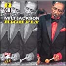 High Fly (Double CD) by Milt Jackson