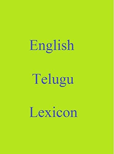 English Telugu Lexicon (World Languages Dictionary Book 13) (English Edition)