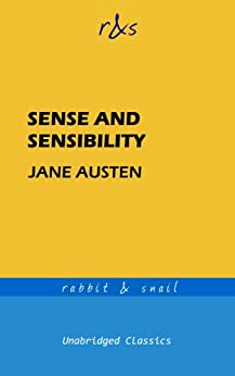 Sense and Sensibility (Unabridged Classics) (English Edition) par [Austen, Jane]