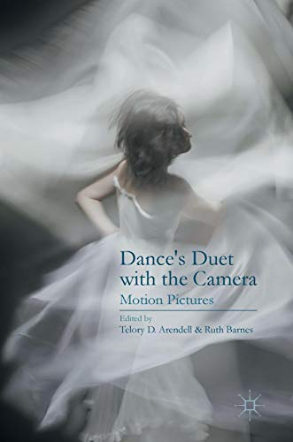 Dance's Duet with the Camera: Motion Pictures
