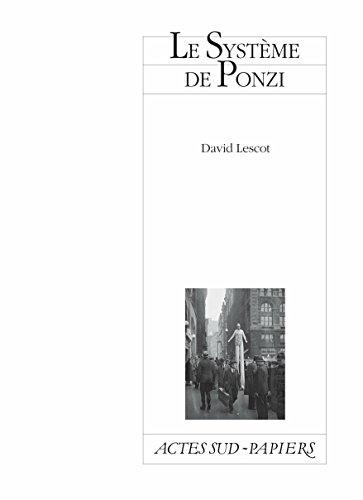 Le Système de Ponzi (Actes Sud-Papiers) par David Lescot