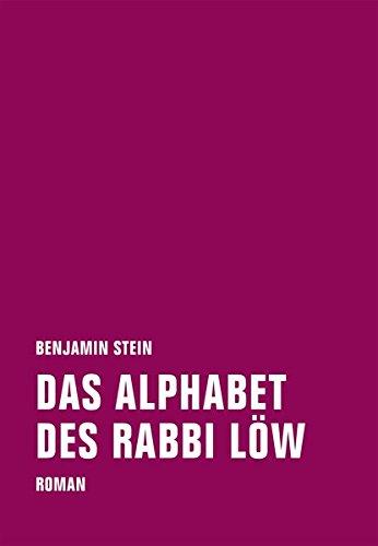 Das Alphabet des Rabbi Löw: Roman