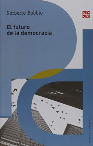 El futuro de la democracia por Norberto Bobbio