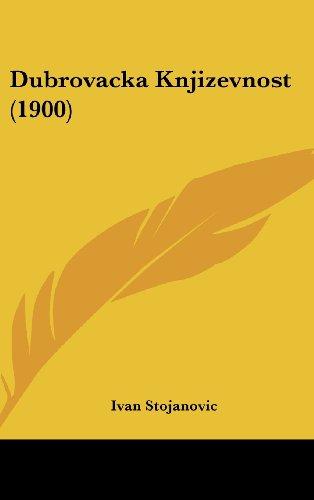 Dubrovacka Knjizevnost (1900)