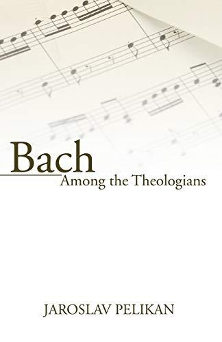 Himmlischer Stock (Bach Among the Theologians)