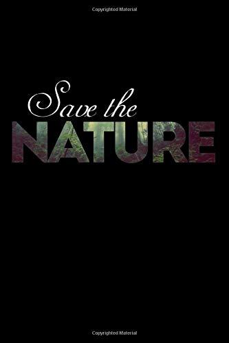 Save the Nature: Kalender 2020 (Jahres, Monats und Wochenplaner) DIN A5 - 120 Seiten