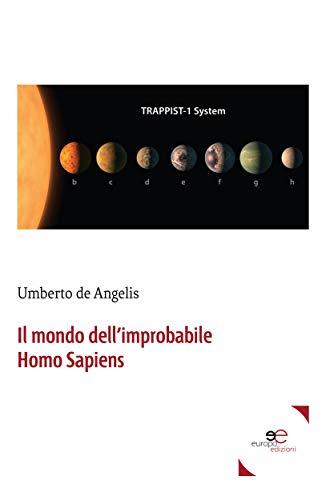 Il mondo dellimprobabile Homo Sapiens (Italian Edition) eBook ...