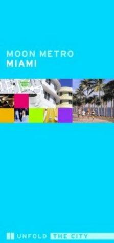 Moon Metro Miami (Moon Metro) by Avalon Travel Publishing (2004-11-26)