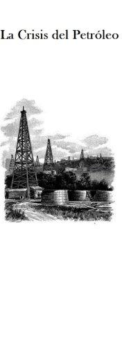 La Crisis del Petroleo por Lizeth Diaz