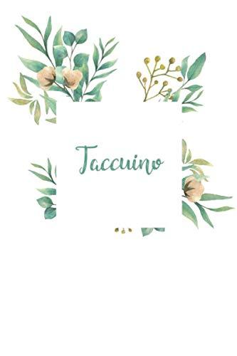Taccuino: DIN A5 / 15 x 23 cm - Righe - 122 pagine o 61 fogli - Notebook Agenda Quaderni Bullet Journal Diario Taccuino Quaderno Bianco con fiori ... Acrilico Acquerelli Foglie verdi Rami