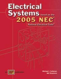 electrical-systems-based-on-the-2005-national-electrical-code-by-michael-i-callanan-2005-01-01
