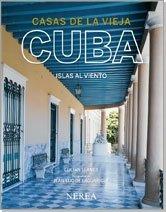 Casas de la vieja Cuba. Islas al viento (Formato grande)