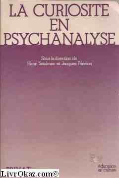 La curiosit en psychanalyse
